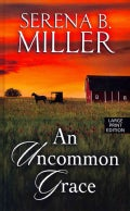 An Uncommon Grace (Hardcover)