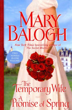 The Temporary Wife / A Promise of Spring (Hardcover)