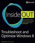 Troubleshoot and Optimize Windows 8 Inside Out (Paperback)