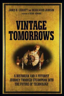Vintage Tomorrows (Paperback)
