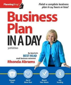 Business Plan in a Day: Prepare a Polished Professional Business Plan in Just 24 Hours! (Paperback)