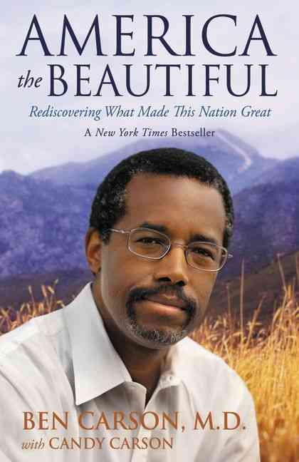 America the Beautiful: Rediscovering What Made This Nation Great (Paperback)