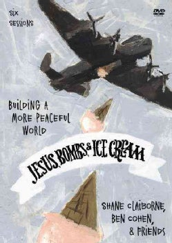 Jesus, Bombs, & Ice Cream: Building a More Peaceful World (DVD video)