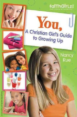 You!: A Christian Girl's Guide to Growing Up (Paperback)