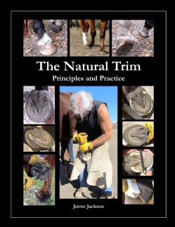 The Natural Trim: Principles and Practice (Paperback)