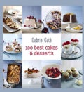 100 Best Cakes and Desserts (Hardcover)