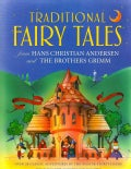 Traditional Fairy Tales from Hans Christian Andersen and the Brothers Grimm: Over 20 Classic Adventures by the Ma... (Paperback)