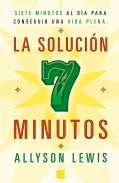La solucion 7 minutos / The 7 Minute Solution (Paperback)