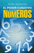 El poder curativo de los numeros / The Healing Power of Numbers (Paperback)