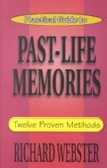 Practical Guide to Past-Life Memories: Twelve Proven Methods (Paperback)