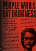 People Who Eat Darkness: The True Story of a Young Woman Who Vanished from the Streets of Tokyo--And the Evil That... (CD-Audio)