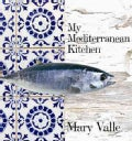 My Mediterranean Kitchen (Hardcover)