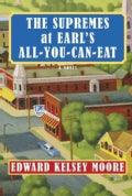 The Supremes at Earl's All-You-Can-Eat (Hardcover)