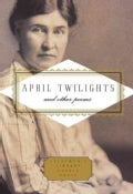 April Twilights and Other Poems (Hardcover)