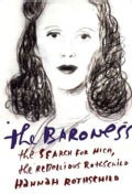 The Baroness: The Search for Nica, the Rebellious Rothschild (Hardcover)