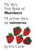 My Very First Book of Numbers / Mi Primer Libro de Numeros (Board book)