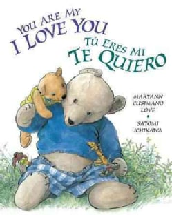 You Are My I Love You / Tu eres mi te quiero (Board book)