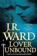 Lover Unbound: A Novel of the Black Dagger Brotherhood (Hardcover)