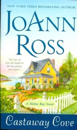 Castaway Cove: A Shelter Bay Novel (Paperback)