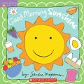Good Morning, Sunshine! (Board book)