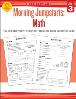 Morning Jumpstarts : Math, Grade 3: 100 Independent Practice Pages to Build Essential Skills (Paperback)