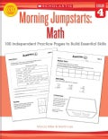 Morning Jumpstarts : Math, Grade 4: 100 Independent Practice Pages to Build Essential Skills (Paperback)