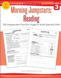 Morning Jumpstarts, Grade 3: 100 Independent Practice Pages to Build Essential Skills (Paperback)