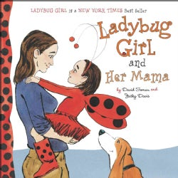Ladybug Girl and Her Mama (Board book)