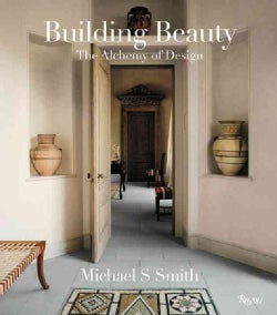 Building Beauty: The Alchemy of Design (Hardcover)