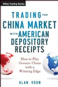 Trading the China Market With American Depository Receipts: How to Play Greater China With a Winning Edge (Hardcover)
