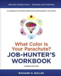 What Color Is Your Parachute?: Job-Hunter's Workbook (Paperback)