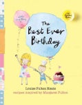 The Best Ever Birthday (Hardcover)