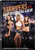 Strippers Vs. Werewolves (DVD)