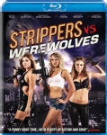 Strippers Vs. Werewolves (Blu-ray Disc)