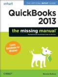 Quickbooks 2013: The Missing Manual (Paperback)