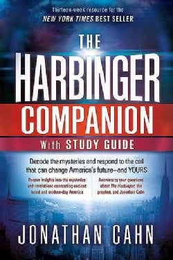 The Harbinger Companion & Study Guide: Decode the Mysteries and Respond to the Call That Can Change America's Future - and Yours