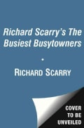 Richard Scarry's the Busiest Busytowners (Paperback)