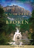 The Legend of Broken (CD-Audio)