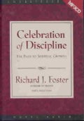 Celebration of Discipline: The Path to Spiritual Growth (CD-Audio)