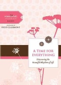 A Time for Everything: Discovering the Beautiful Rhythms of Life (Hardcover)