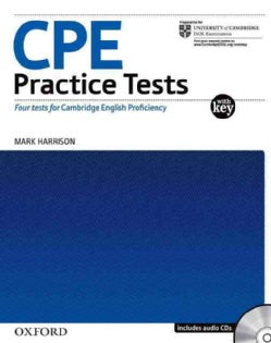 CPE Practice Tests: Four Tests for the Cambridge Certificate of Proficiency in English