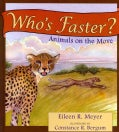 Who's Faster?: Animals on the Move (Hardcover)