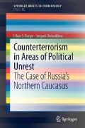 Counterterrorism in Areas of Political Unrest: The Case of Russia's Northern Caucasus (Paperback)