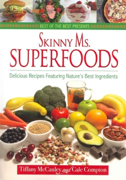 Skinny Ms. Superfoods (Paperback)