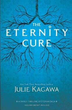 The Eternity Cure (Hardcover)