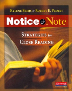 Notice & Note: Strategies for Close Reading (Paperback)