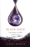 Black Gold: The Story of Oil in Our Lives (Paperback)