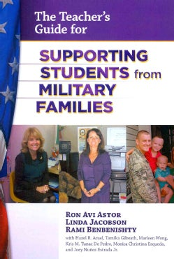 The Teacher's Guide for Supporting Students from Military Families (Paperback)