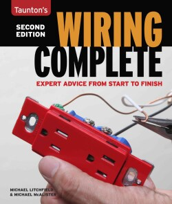 Taunton's Wiring Complete: Expert Advice from Start to Finish (Paperback)
