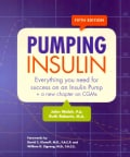 Pumping Insulin: Everything You Need for Success on an Insulin Pump (Paperback)